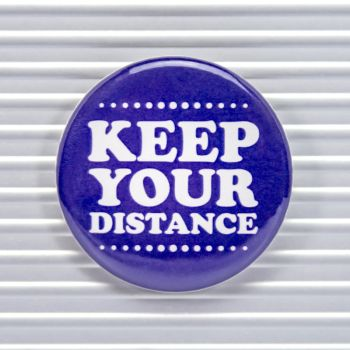 Keep Your Distance Social Distancing Pin Buttons