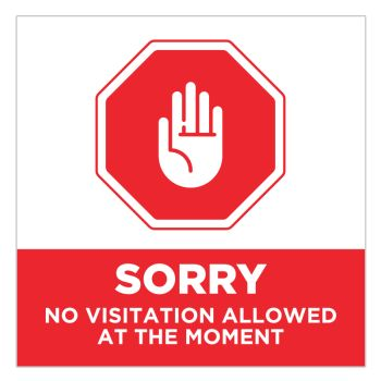 Sorry No Visitation Allowed Stickers